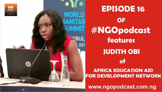 NGOP0016-INTERVIEW WITH JUDITH OBI (AFRICA EDUCATION AID FOR DEVELOPMENT NETWORK)