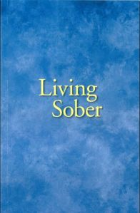 Alcoholics Anonymous NH B 07 Living Sober