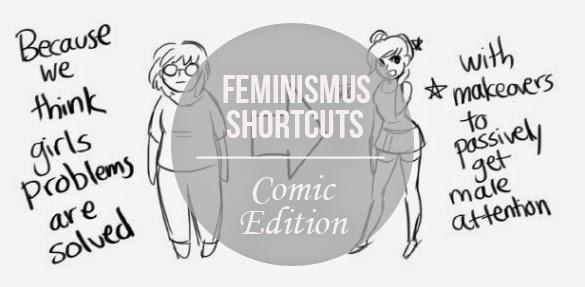 Feminismus Shortcuts – Comic Edition.