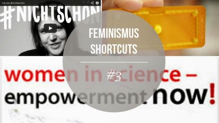 Feminismus Shortcuts #3