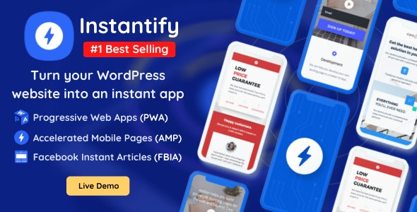 Instantify - PWA, Google AMP & Facebook IA for WordPress thumbnails