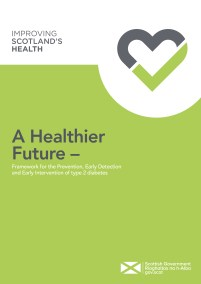 A Healthier Future – Framework for the Prevention, Early Detec