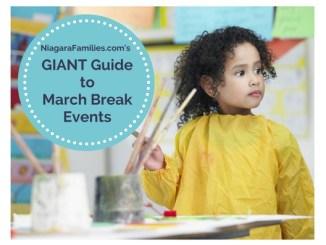March Break Events in Niagara