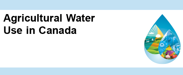 Agrcultural Water Use in Canada