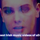 The 50 best Irish music videos of all-time