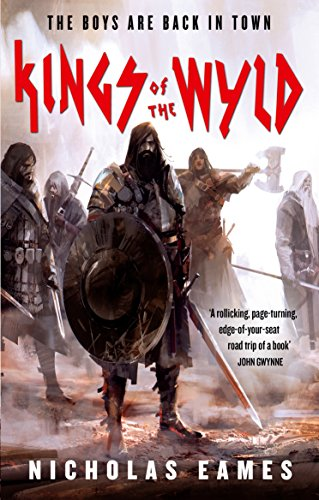 Kings of the Wyld: The Band, Book One by [Nicholas Eames]