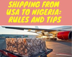 USA Importation Business: How To Buy And Import Goods From USA To Nigeria [2021/2022]
