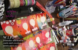 WIP affirmation cards by Nicci