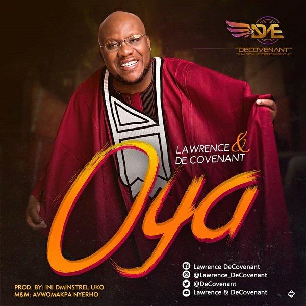 Lawrence & De Covenant Oya