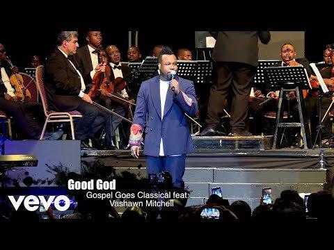 VaShawn Mitchell – Good God Ft. Randy Weston (Lyrics, Video)