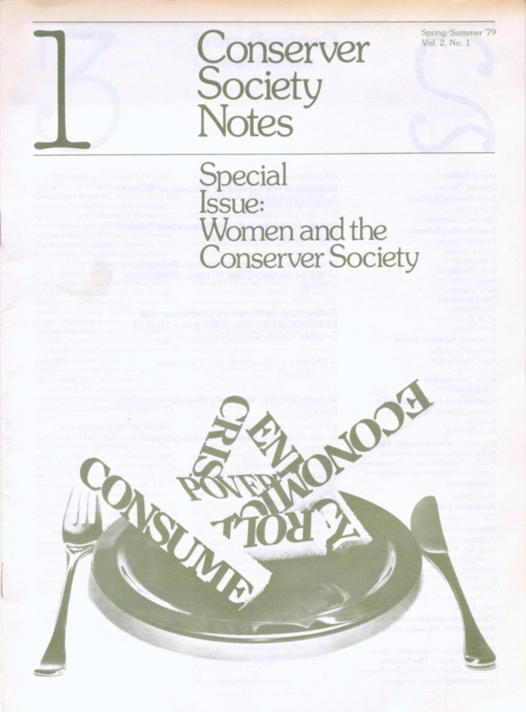 Conserver Society Notes, Spring/Summer 1979, Vol. 2, No.1, Special Issue: Women and the Converser Society. As well as the title there is an image of a plate with a knife and fork; there's a jumble of words on the plate, most only partially visible: 'consume', 'economic..', 'cris..', 'en...gy', 'pover', 'rol..'