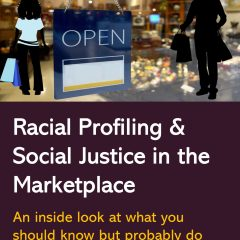 Book Cover titled Racial Profiling & Social Justice in the Marketplace