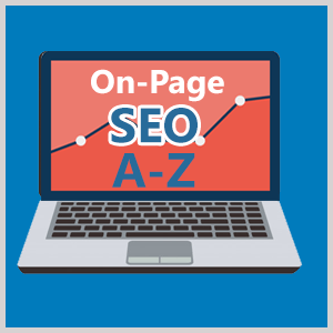On-Page SEO A to Z