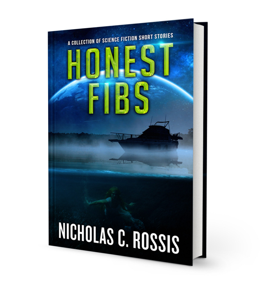 Honest Fibs book cover   From the blog of Nicholas C. Rossis, author of science fiction, the Pearseus epic fantasy series and children's books