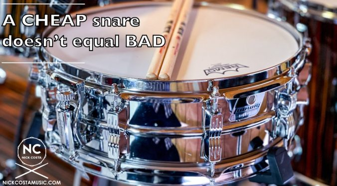 Even a $70 snare can sound great!