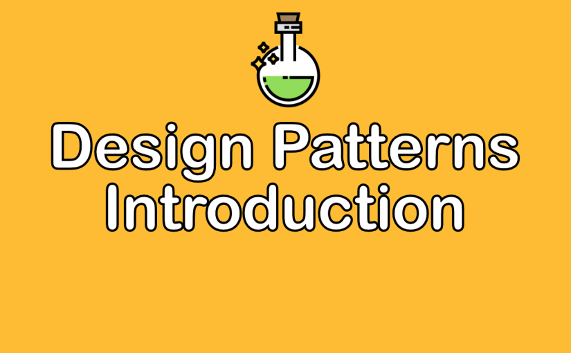 [Programming Design Patterns & Practice] – Introduction