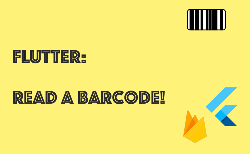 Flutter App Dev] - Read a Barcode - Nick Cullen : Dev Blog