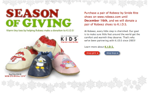 Robeez willd donate one pair for every pair of shoes purchased from now until December 16th.