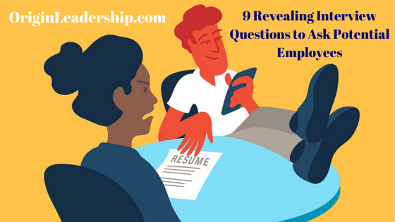 9 Interview Questions to Ask Potential Employees