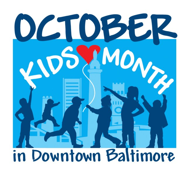 October is Kids Month in Downtown Baltimore