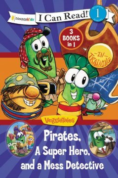 Pirates, Mess Detectives & a Superhero: VeggieTales I Can Read Review