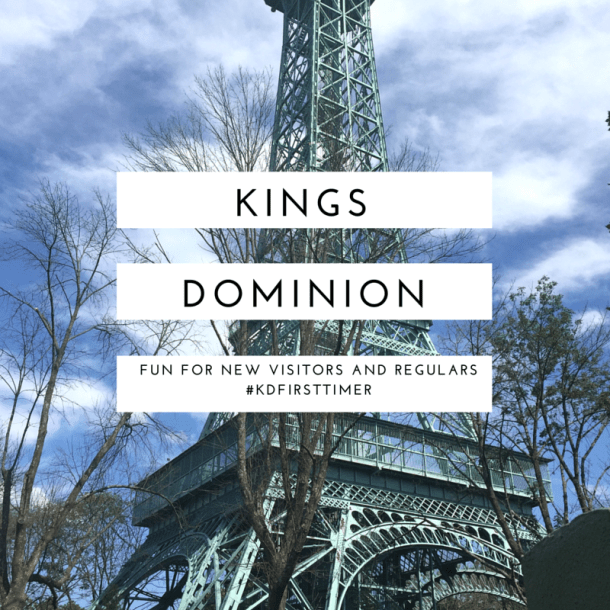 Lots to Enjoy for New and Regular Visitors to Kings Dominion #KDFirstTimer #ad