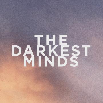Own The Darkest Minds Now