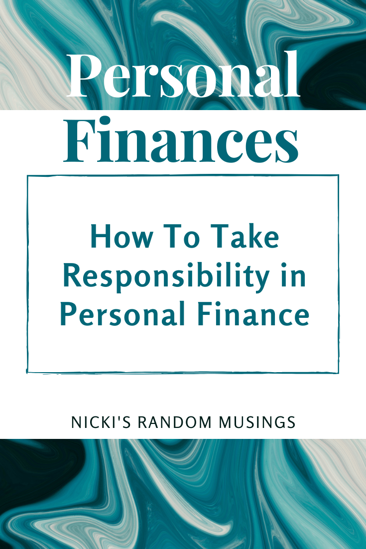 How To Take Responsibility in Personal Finance