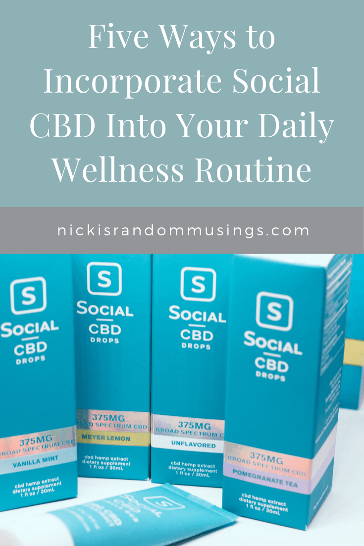 Five Ways to Incorporate Social CBD Into Your Daily Wellness Routine