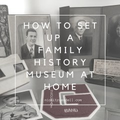 Setting Up a Family History Museum in Your Home