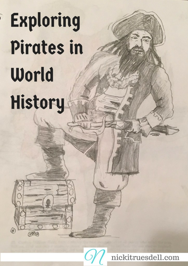 Pirates play a big role in world history, and it's a fun thing to include in your homeschool.