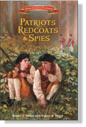 Patriots, Redcoats, and Spies is an exciting drama for kids about the Culper Spy Ring during the American Revolution...