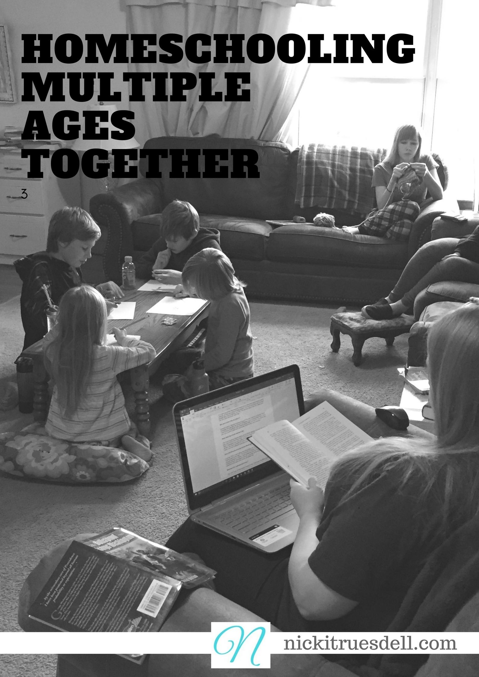 homeschooling multiple ages together