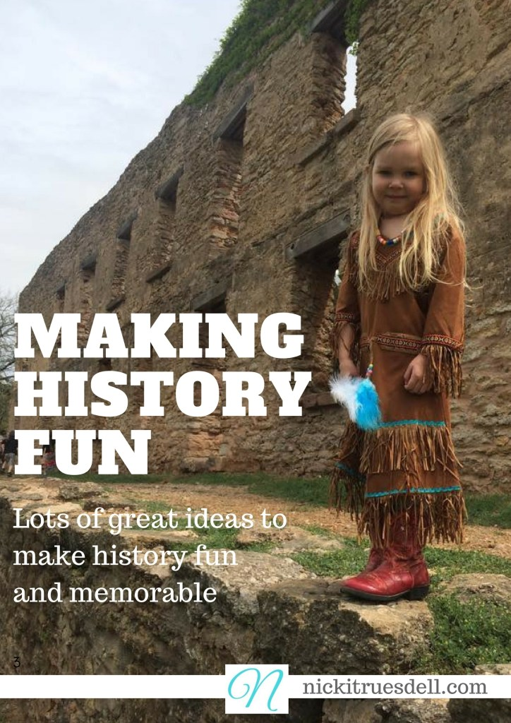 Click here for a fun list of ideas for making history come alive in your homeschool!
