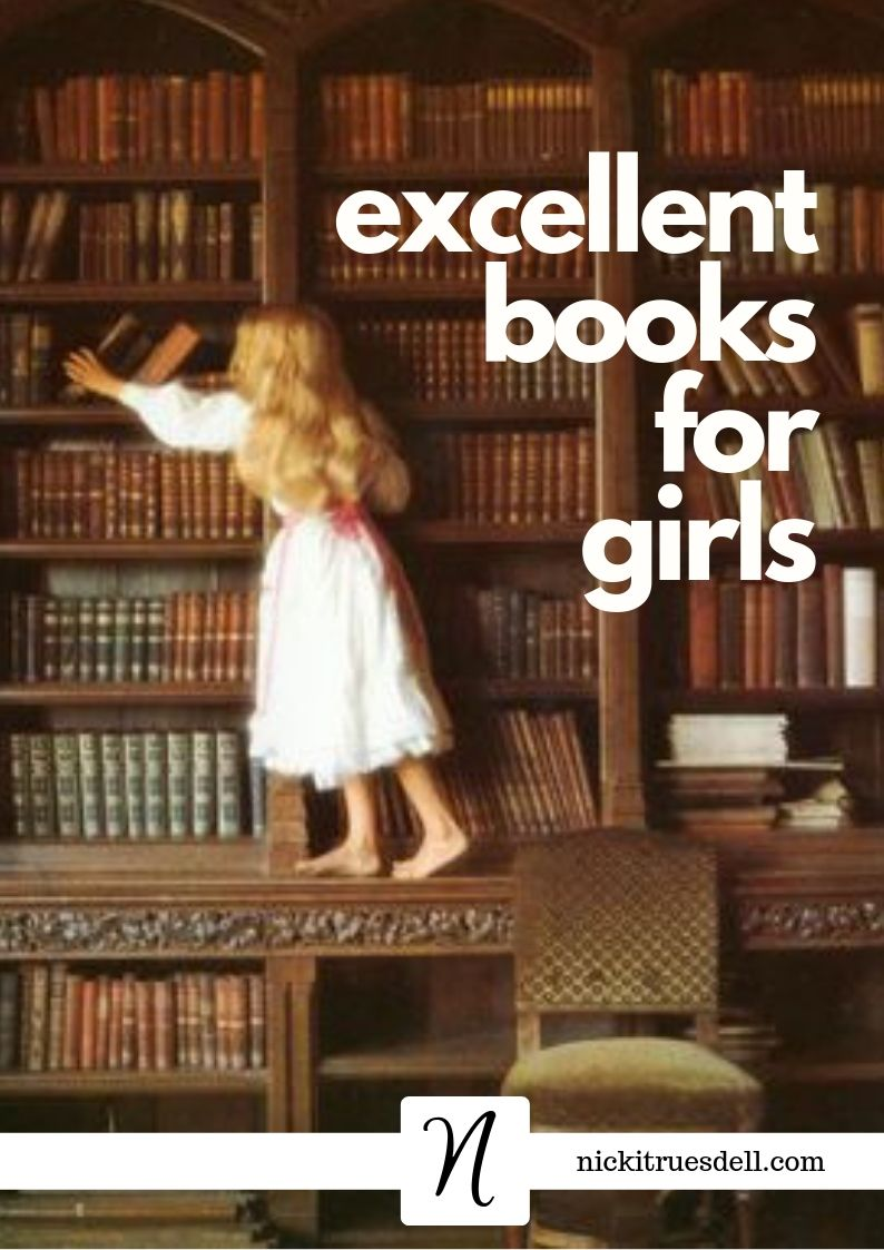 A list of truly excellent books for girls to read...