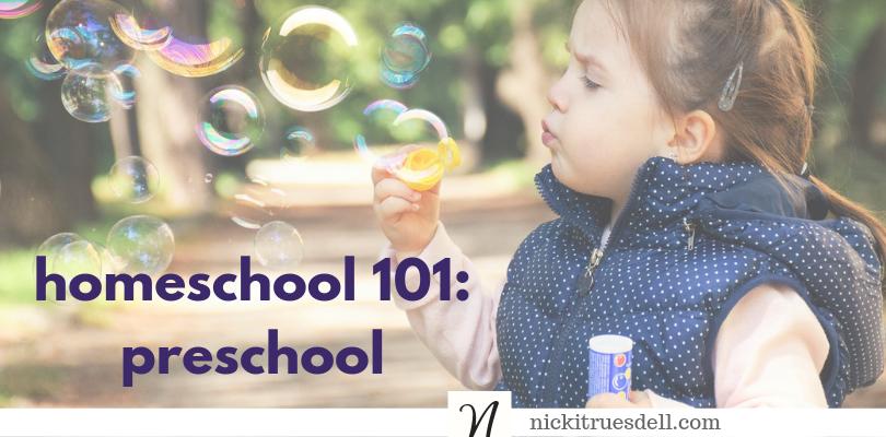 Homeschool 101 preschool