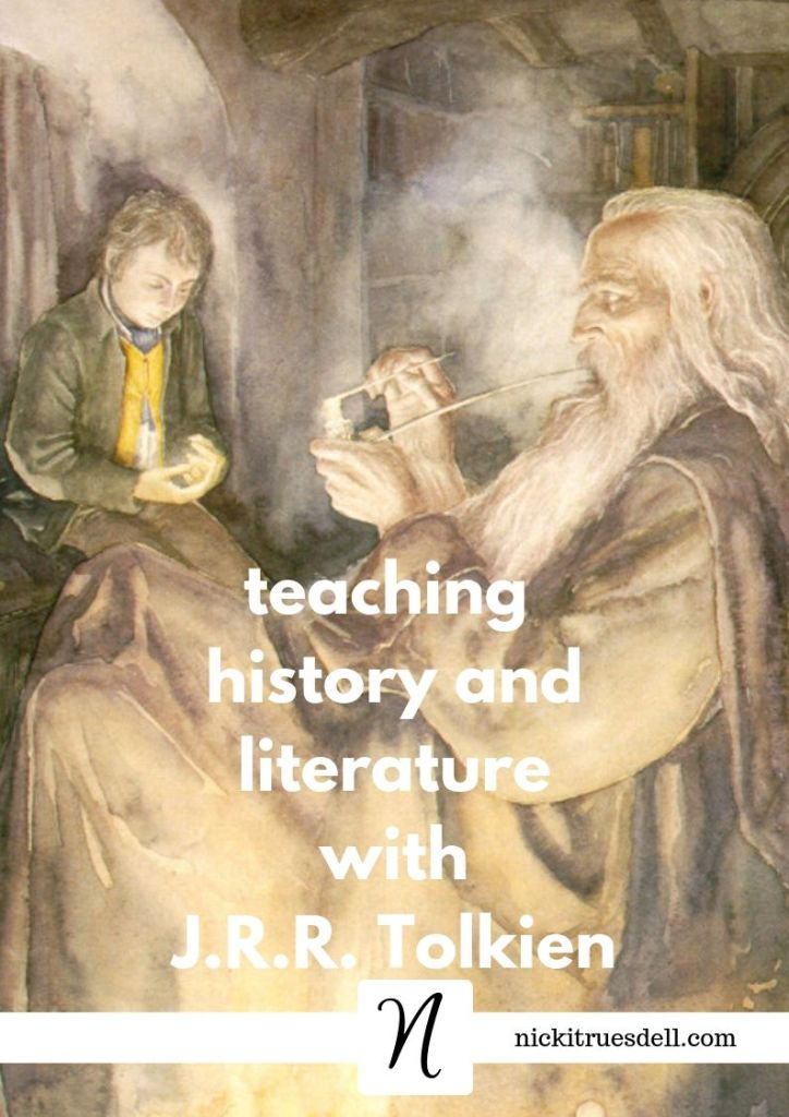 Teaching history and literature with J.R.R. Tolkien