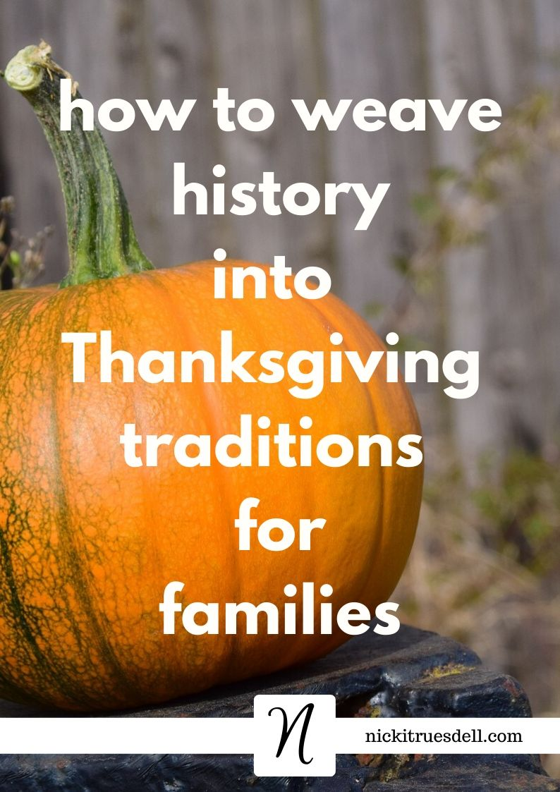Thanksgiving traditions for families
