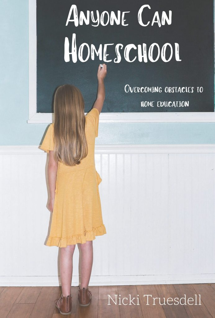 Anyone Can Homeschool Nicki Truesdell