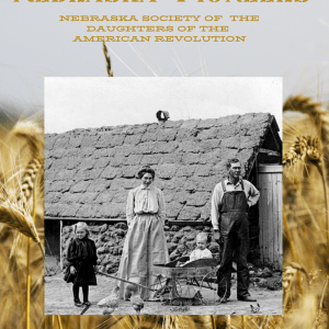 True Stories of Nebraska Pioneers