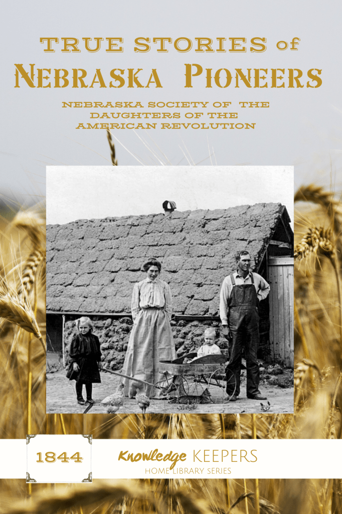 True Stories of Nebraska Pioneers, a collection of reminiscences NOW ON SALE!