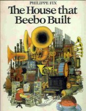 The House that Beebo Built