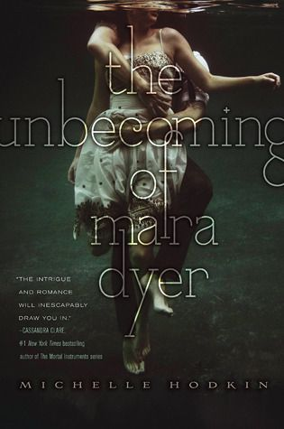 The Unbecoming of Mara Dyer book cover