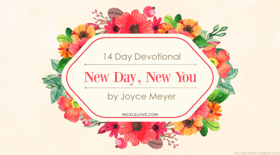 New Day, New You 14 Days Devotional | Nickle Love