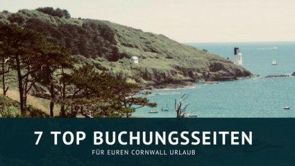 Die 7 besten Buchungsseiten für euren Cornwall Urlaub