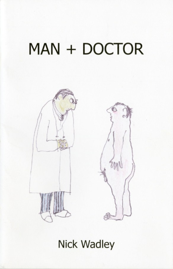 Man + Doctor, Obscure Publications, Wisconsin, 2009