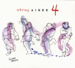 otros aires 4 CD cover featuring big man dancing; available at Amazon