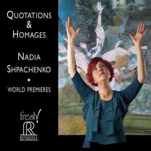 Nadia Shpachenko: Quotations and Homages