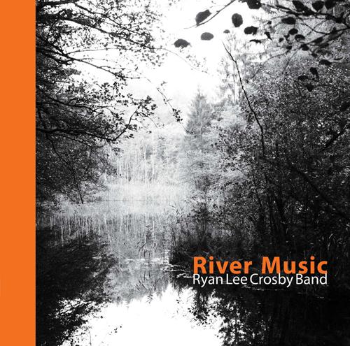 Rive Music - Ryan Lee Crosby Band