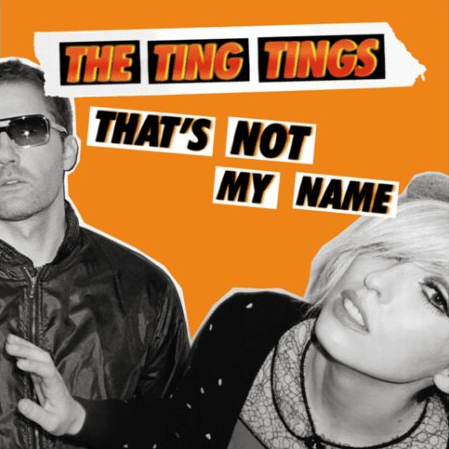 the_ting_tings_-_that27s_not_my_name
